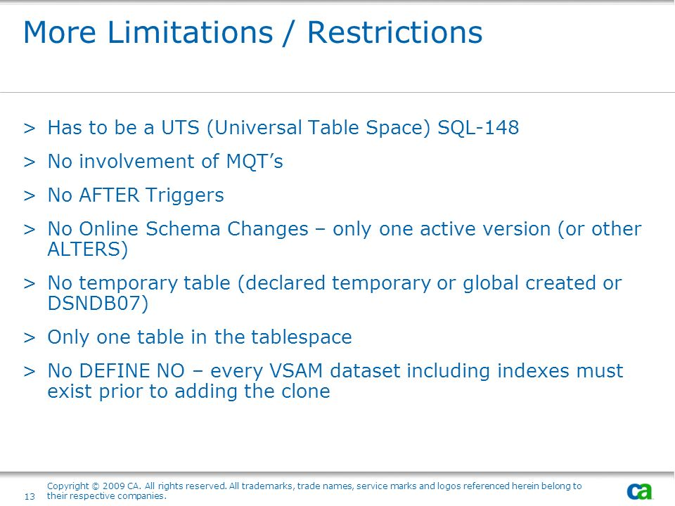 More Limitations / Restrictions