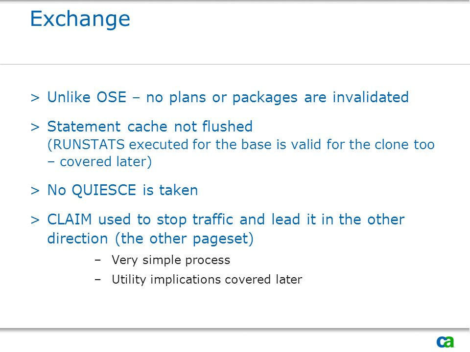 Exchange Unlike OSE – no plans or packages are invalidated
