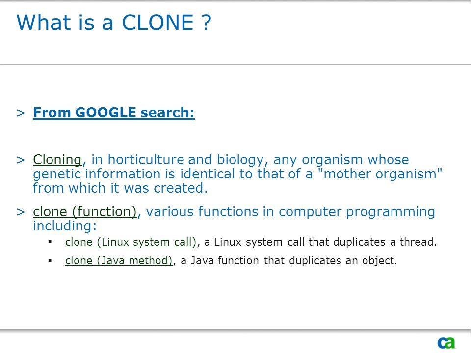 What is a CLONE From GOOGLE search: