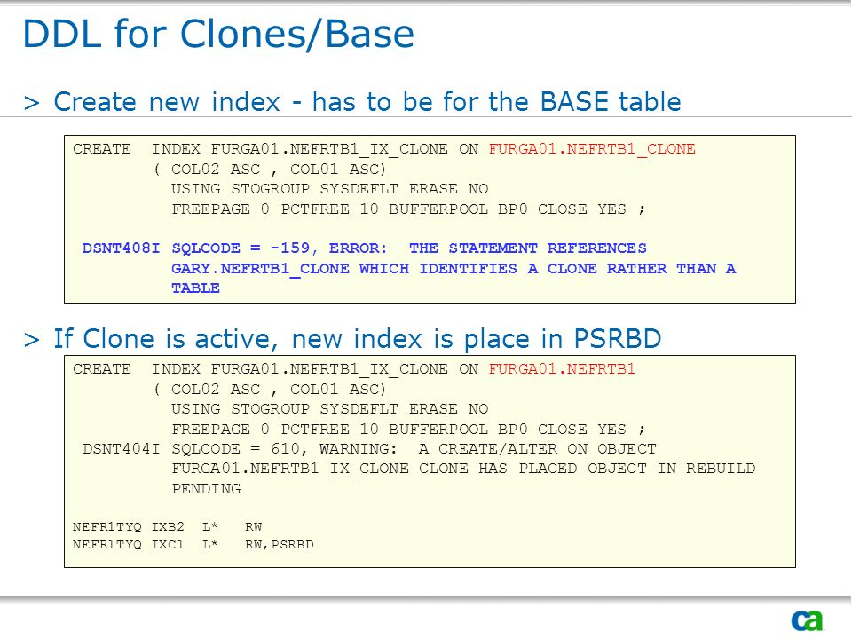 DDL for Clones/Base Create new index - has to be for the BASE table