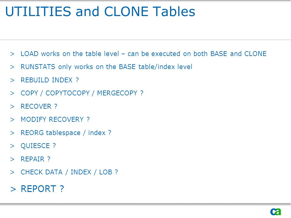 UTILITIES and CLONE Tables