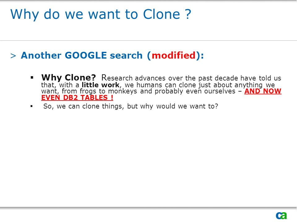 Why do we want to Clone Another GOOGLE search (modified):