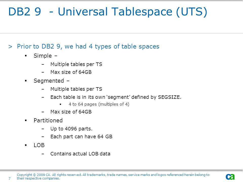 DB2 9 - Universal Tablespace (UTS)