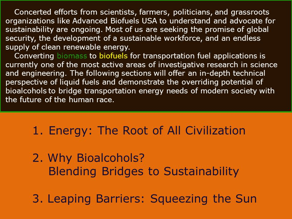 Energy: The Root of All Civilization 2. Why Bioalcohols