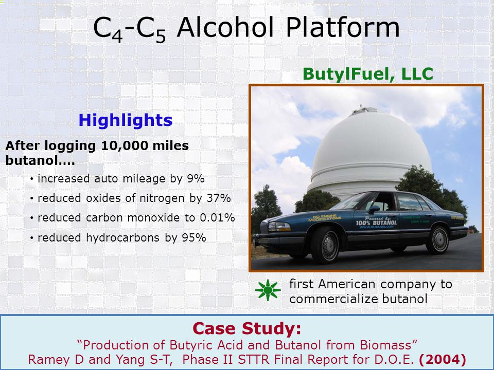 C4-C5 Alcohol Platform ButylFuel, LLC Highlights Case Study:
