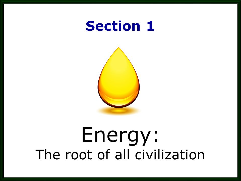 The root of all civilization