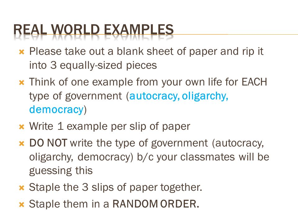 Real World Examples Please take out a blank sheet of paper and rip it into 3 equally-sized pieces.