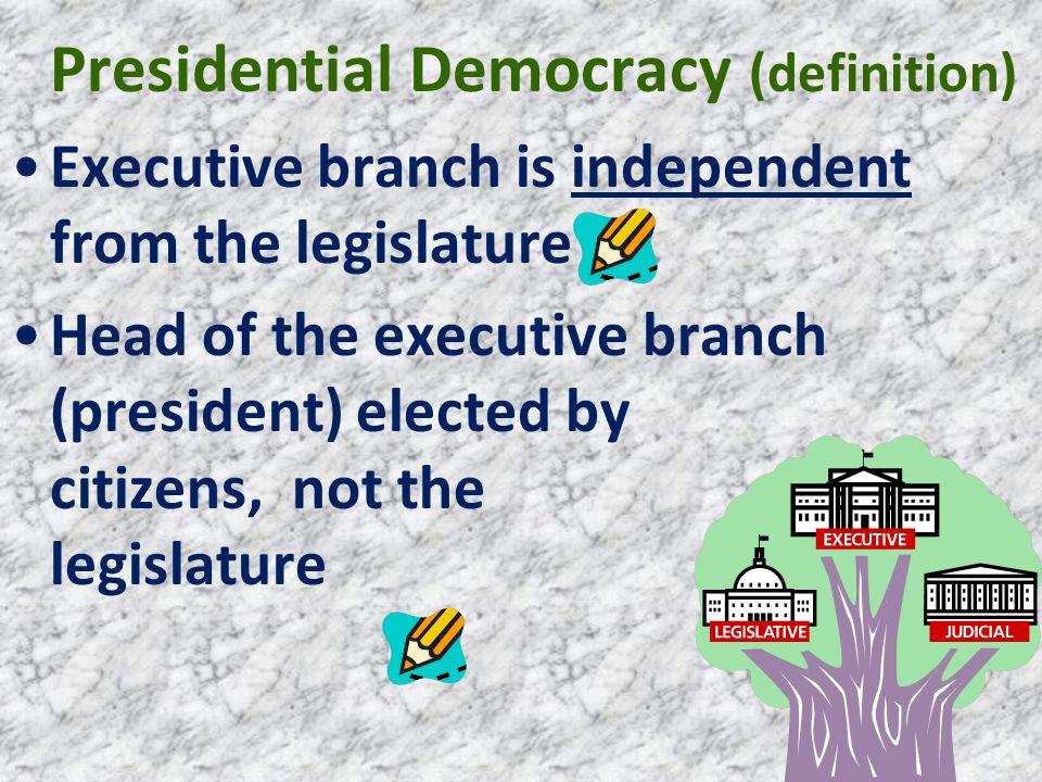 Presidential Democracy (definition)