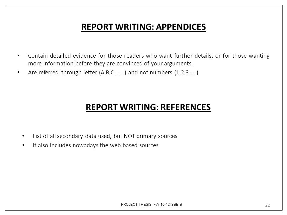 REPORT WRITING: APPENDICES