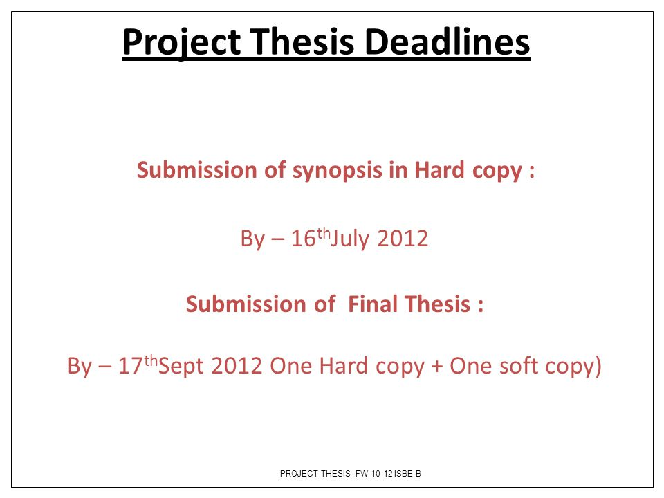 Project Thesis Deadlines