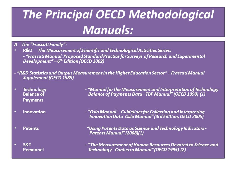 The Principal OECD Methodological Manuals: