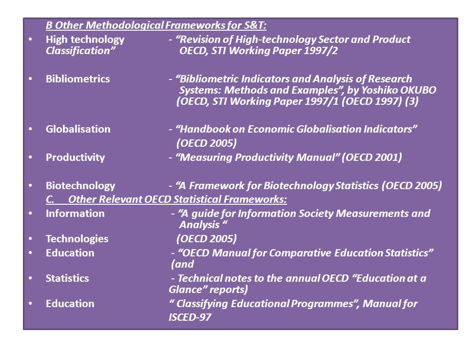 B Other Methodological Frameworks for S&T: