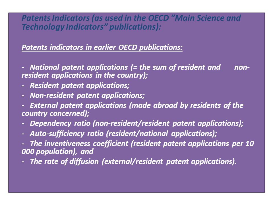 Patents Indicators (as used in the OECD Main Science and Technology Indicators publications):