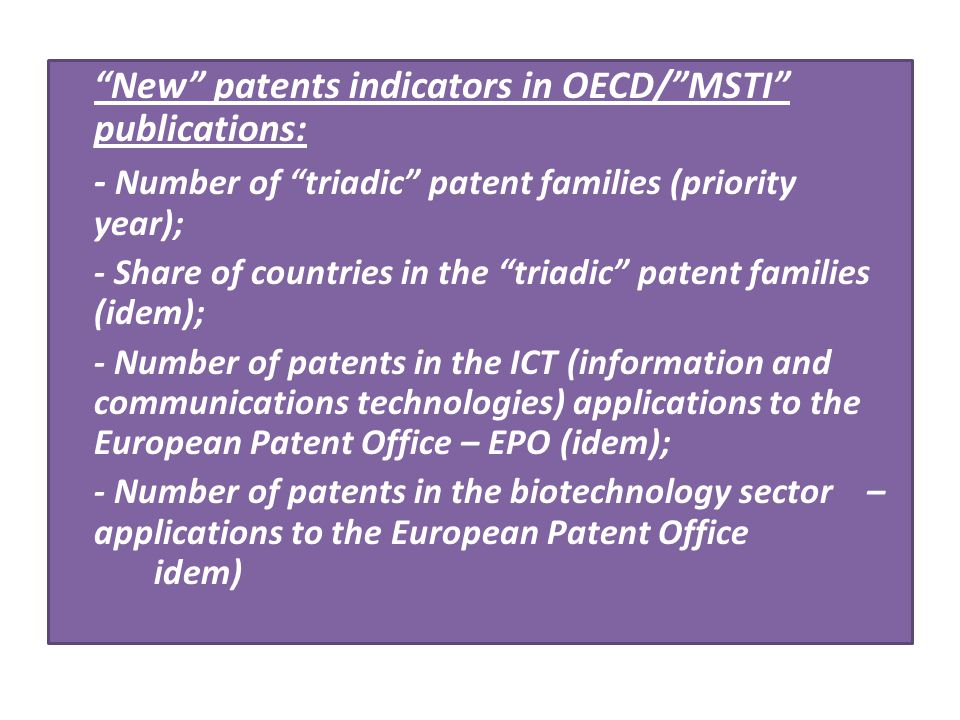 New patents indicators in OECD/ MSTI publications:
