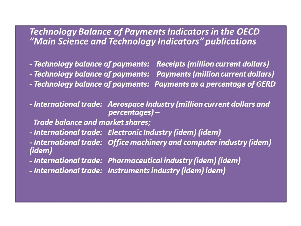 Technology Balance of Payments Indicators in the OECD Main Science and Technology Indicators publications