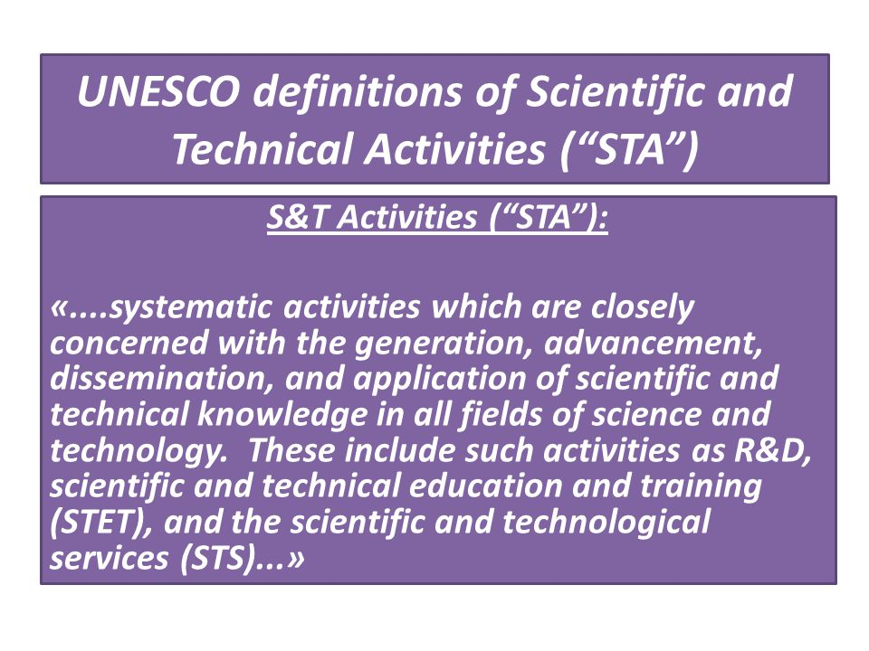 UNESCO definitions of Scientific and Technical Activities ( STA )
