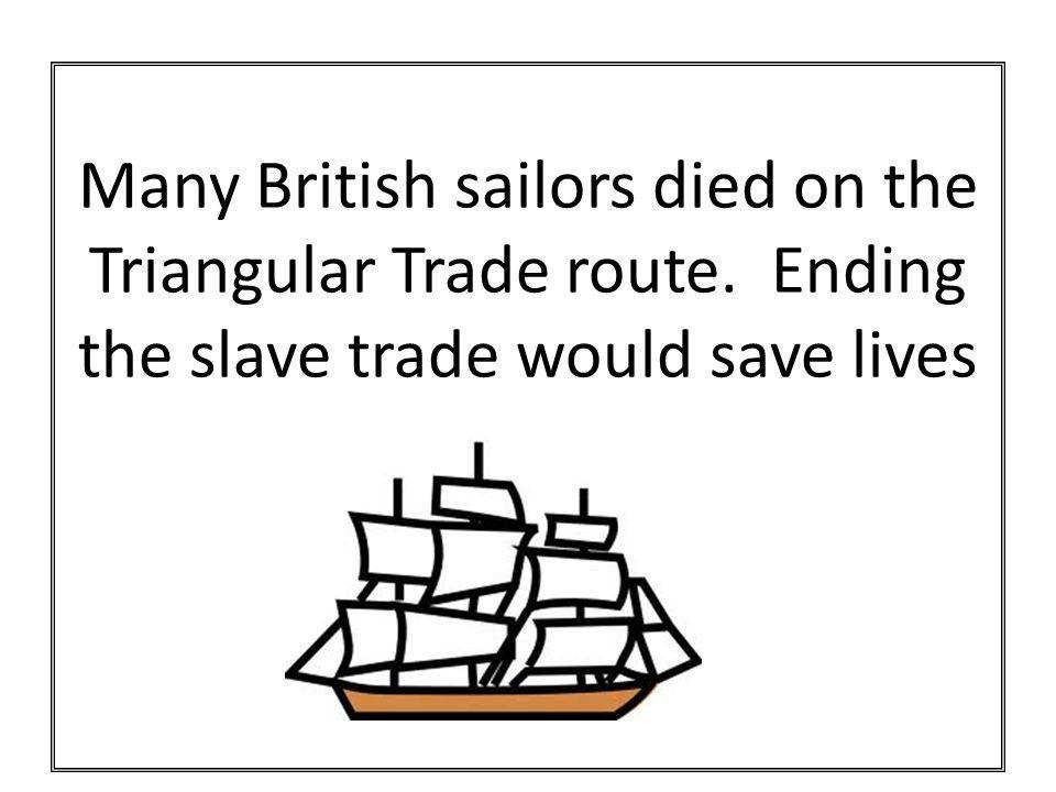 Many British sailors died on the Triangular Trade route