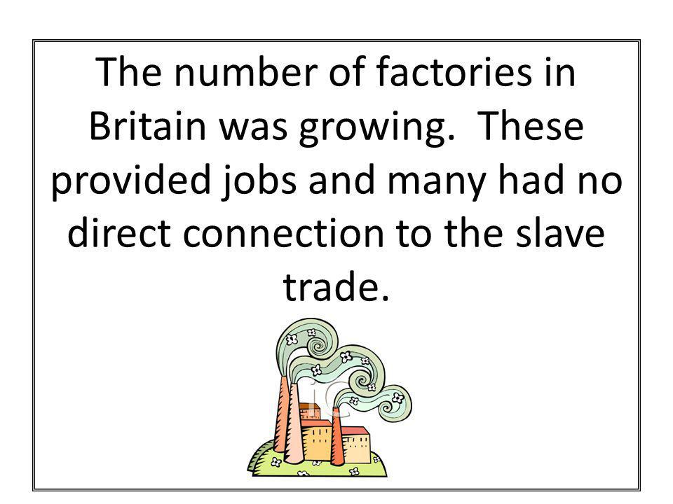 The number of factories in Britain was growing