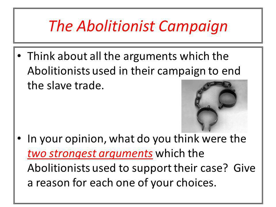 The Abolitionist Campaign