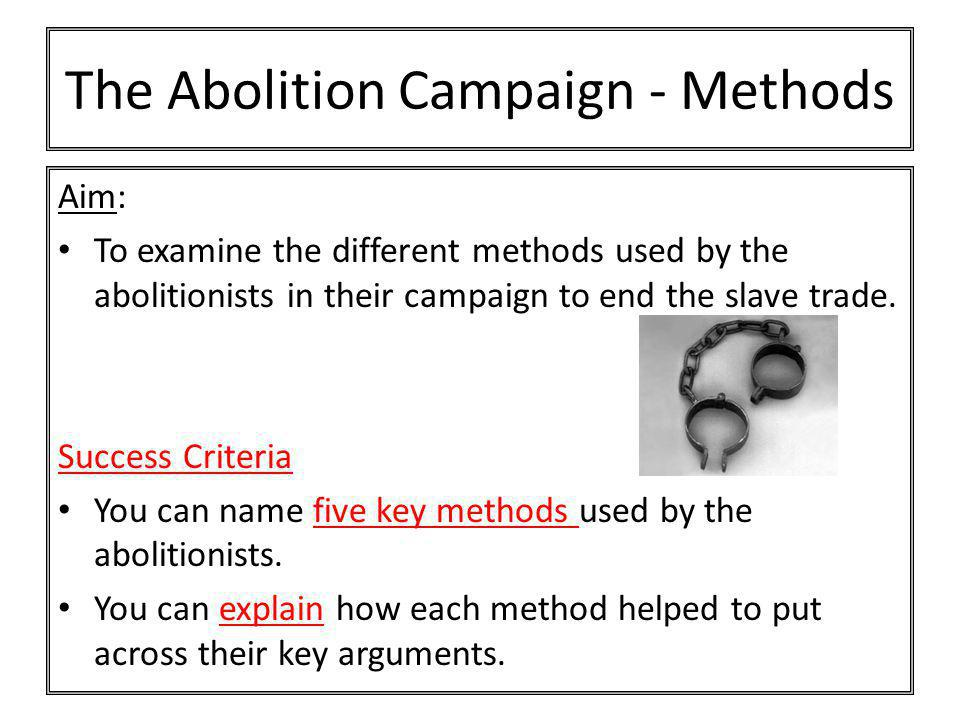 The Abolition Campaign - Methods