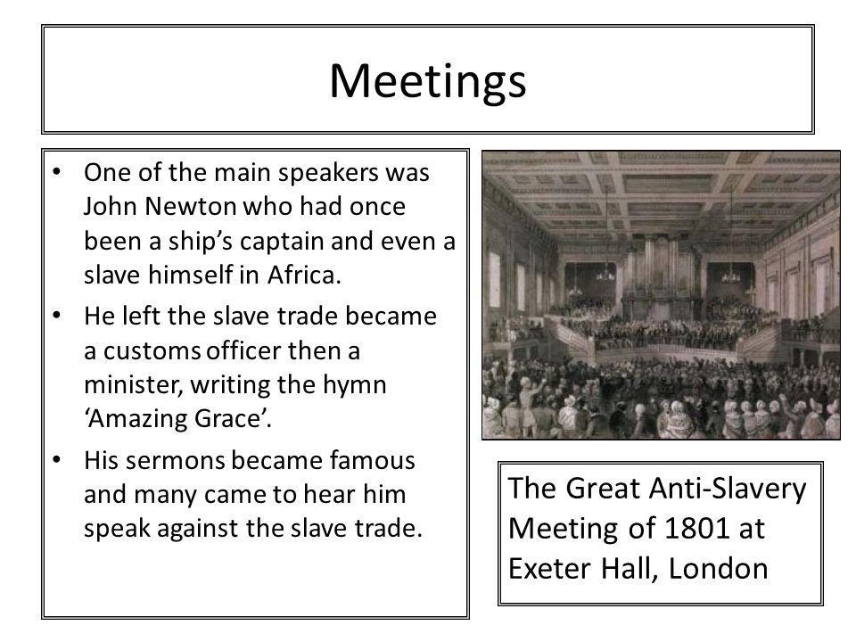 Meetings The Great Anti-Slavery Meeting of 1801 at Exeter Hall, London