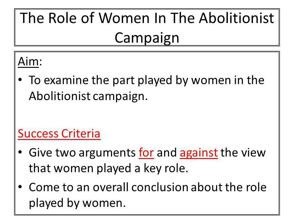 The Role of Women In The Abolitionist Campaign