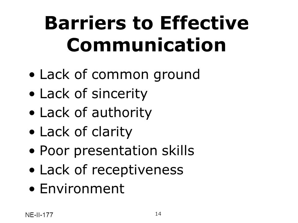 "common barriers of communication Barriers to effective communication  the same basket"" is a common idiom in to communicate with and this will lead to more severe communication barriers."