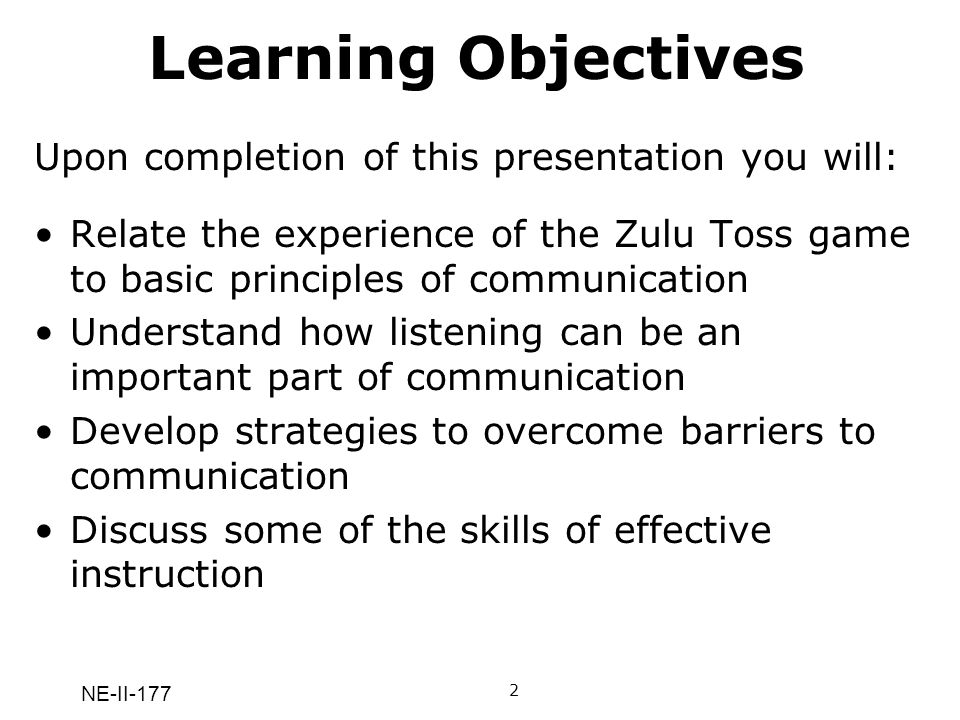 Learning Objectives Upon completion of this presentation you will: