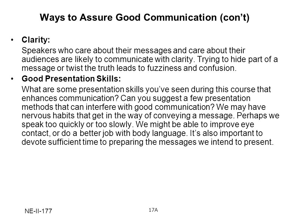 Ways to Assure Good Communication (con't)