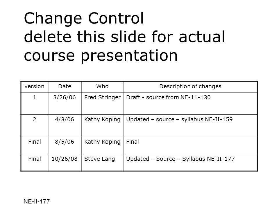 Change Control delete this slide for actual course presentation