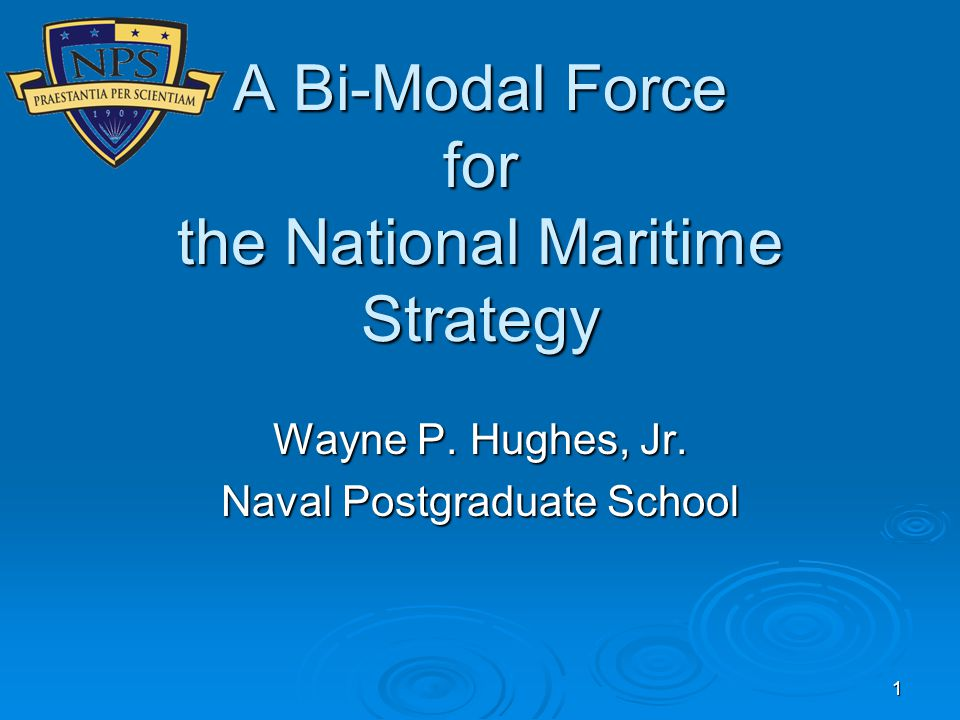 A Bi-Modal Force for the National Maritime Strategy