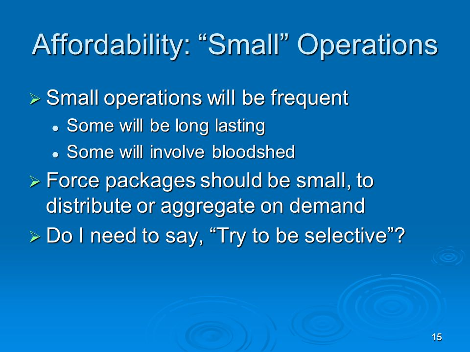 Affordability: Small Operations