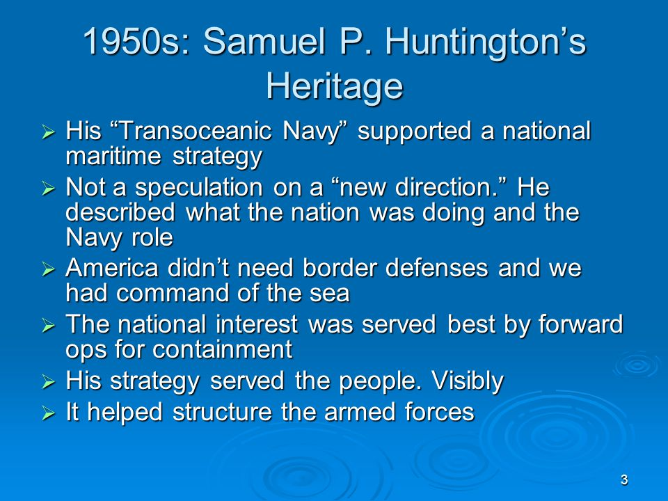 1950s: Samuel P. Huntington's Heritage