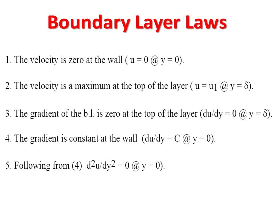 Boundary Layer Laws