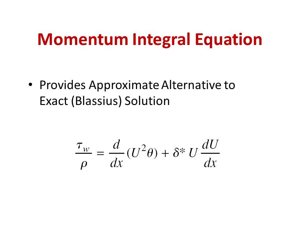 Momentum Integral Equation