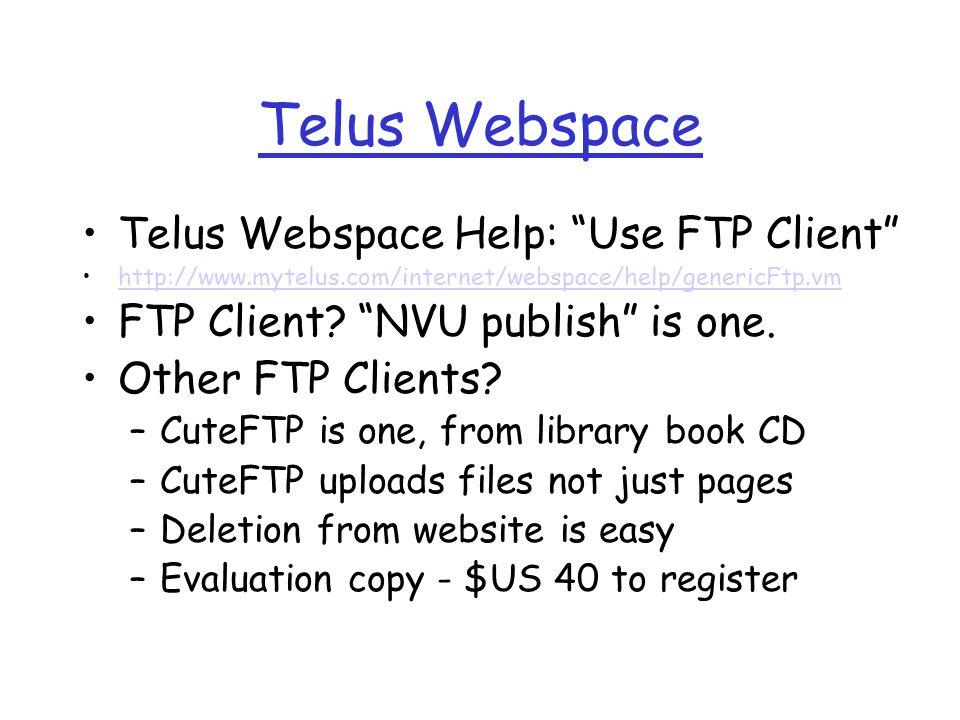 Telus Webspace Telus Webspace Help: Use FTP Client