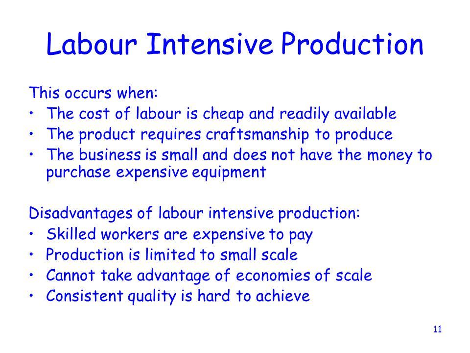Labour Intensive Production