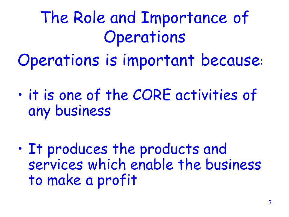 The Role and Importance of Operations
