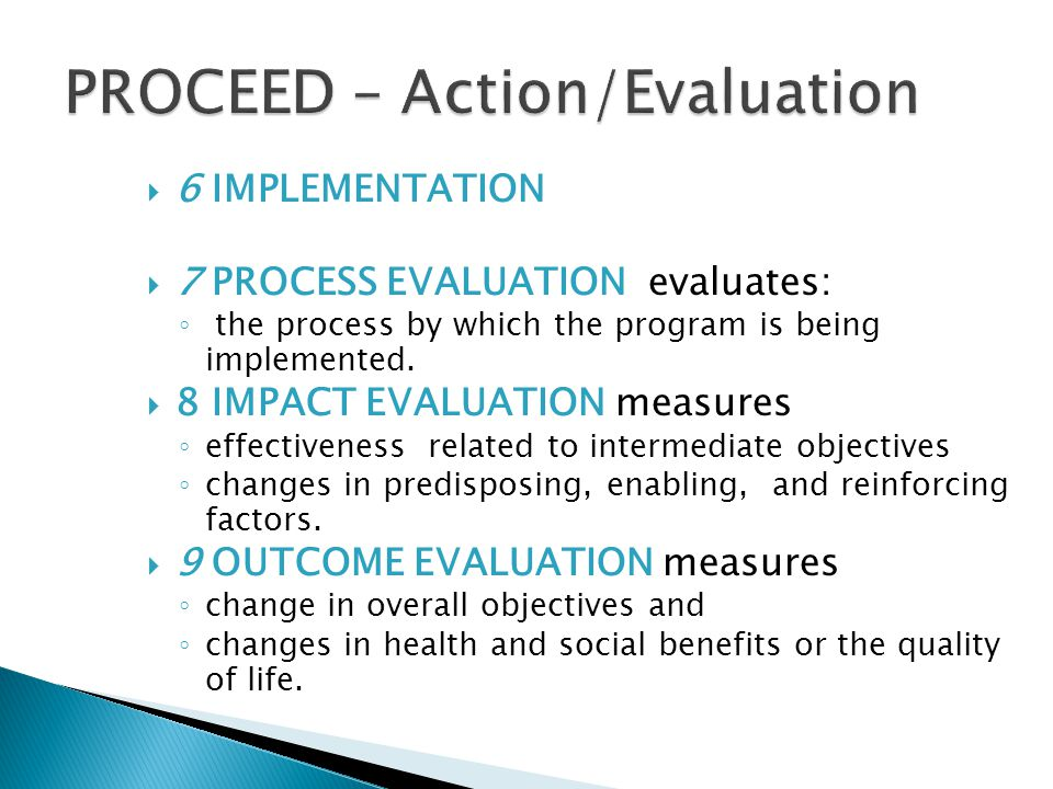 PROCEED – Action/Evaluation