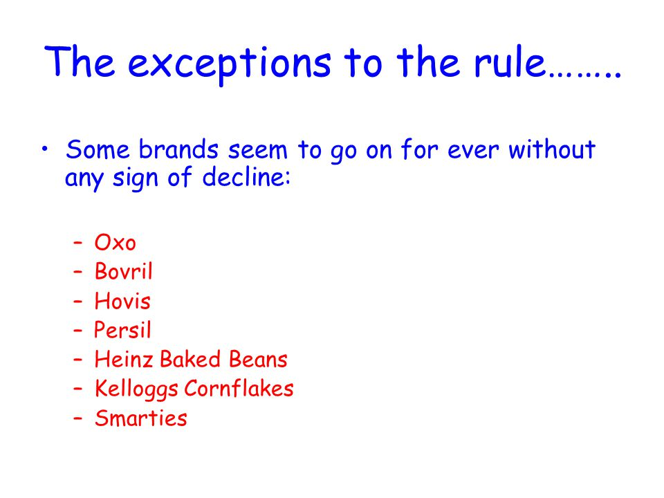 The exceptions to the rule……..
