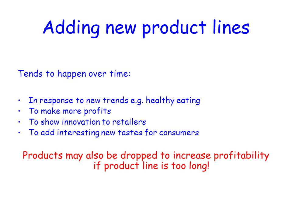 Adding new product lines