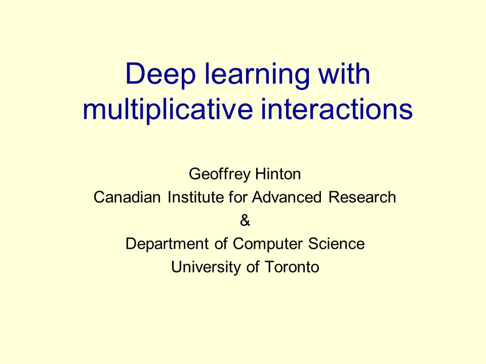 Deep learning with multiplicative interactions