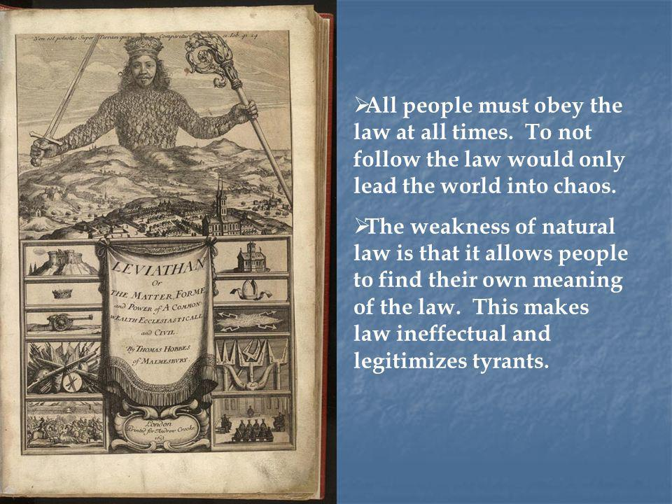 All people must obey the law at all times