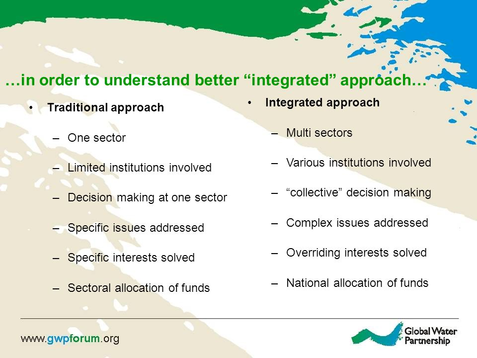 …in order to understand better integrated approach…