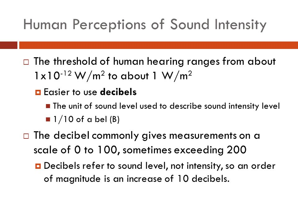 Human Perceptions of Sound Intensity
