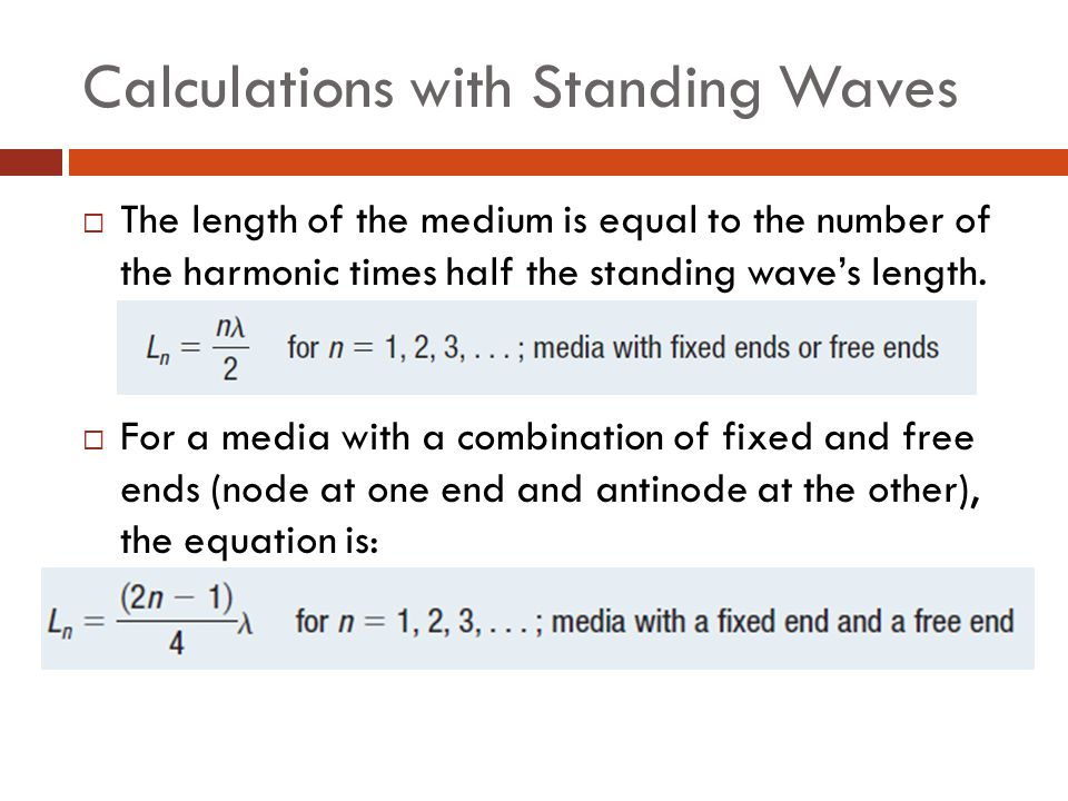 Calculations with Standing Waves
