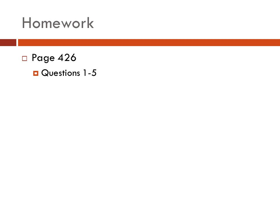 Homework Page 426 Questions 1-5