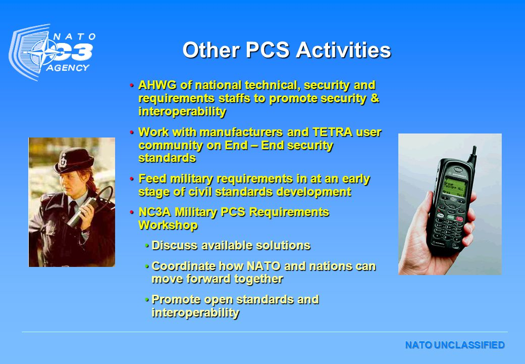 Other PCS Activities AHWG of national technical, security and requirements staffs to promote security & interoperability.