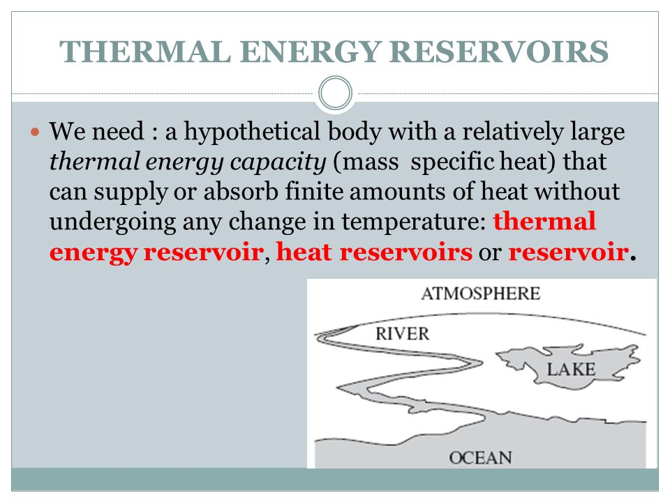 THERMAL ENERGY RESERVOIRS