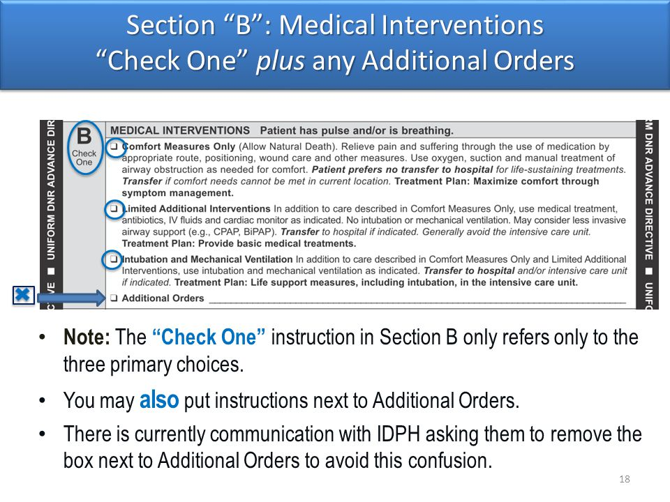 Section B : Medical Interventions Check One plus any Additional Orders